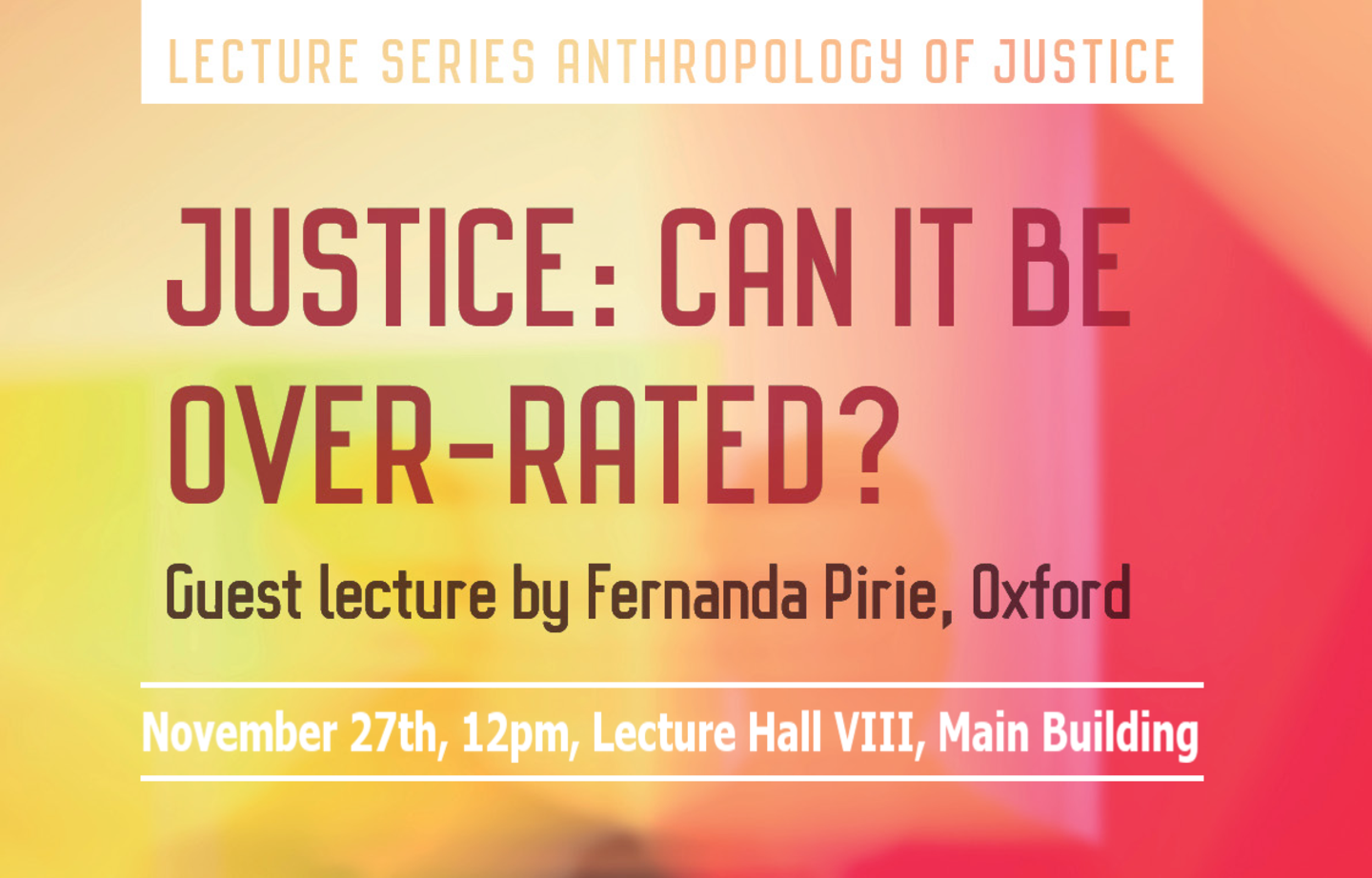 "Fernanda Pirie: ""Justice: Can It Be Over-Rated?"""
